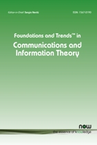 Foundations and Trends® in Communications and Information Theory